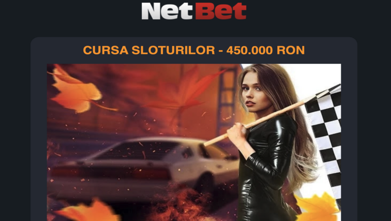 Intră în Cursa Sloturilor la NetBet Casino pentru 450,000 RON